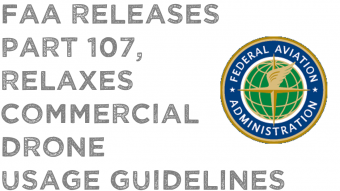 FAA 107 Commercial Drone Rules