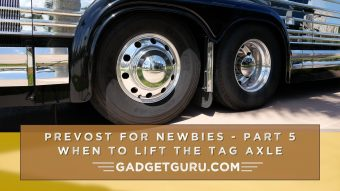 Prevost For Newbies – Part 5: When To Lift The Tag Axle