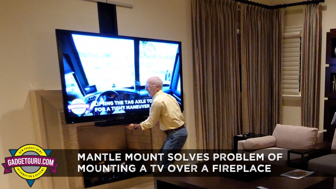 Mantelmount Solves The Age Old Problem Of Mounting A Tv Over Fireplace