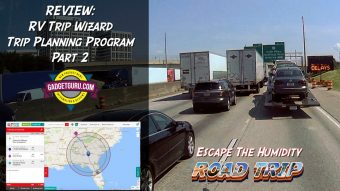 The Gadget Guru's Escape The Humidity Prevost Road Trip – RV Trip Wizard Review – Part 2