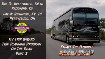 Escape The Humidity Prevost Road Trip – RV Trip Wizard Review – Part 3