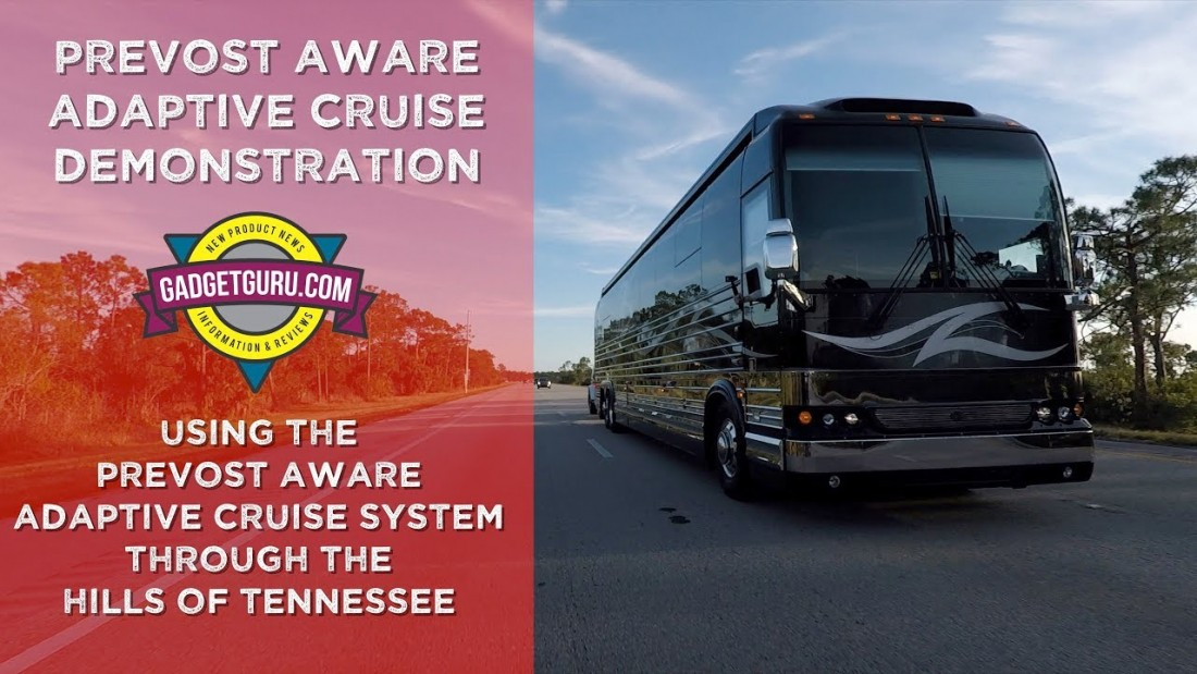 Gadget Guru Driving A Prevost Through The Mountains With The Aware