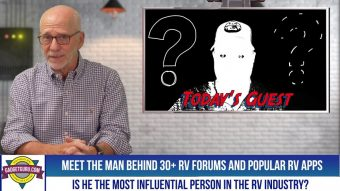 With 30+ Forums and A Full Featured RV App, Is This Man The Most Influential Person In The RV Industry?
